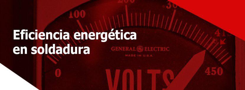 ¿Cómo calcular la eficiencia energética del equipo de Soldadura?