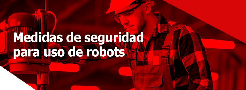 5 Señales de alarma en el manejo de un robot para evitar accidentes