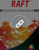 RAFT™ Resistive Adaptive Feedback Technology